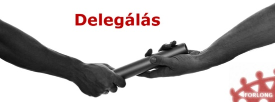delegálás - gyakorlatorientált vezetőképzés