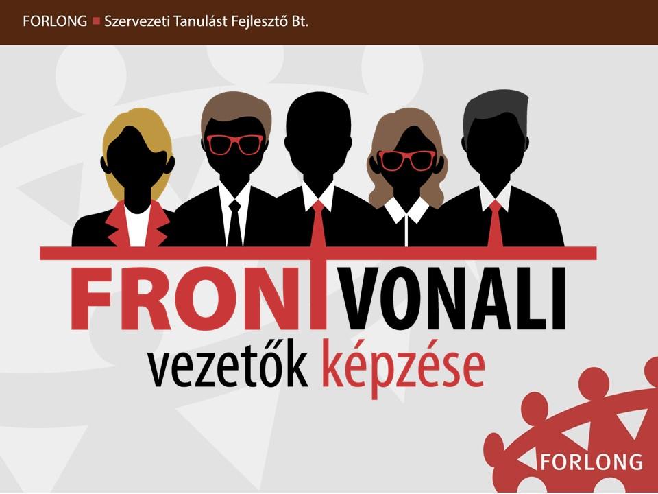 frontvonali vezetők képzése - Forlong Bt