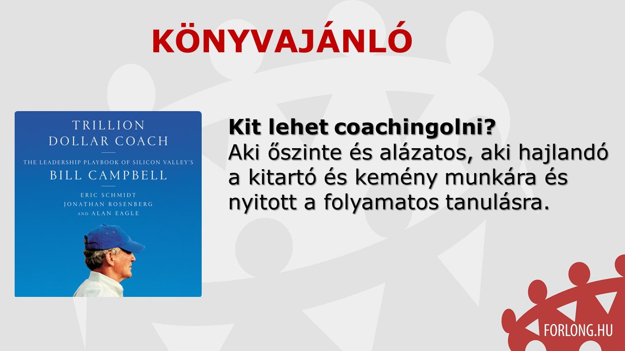 trillió dolláros coach – Bill Campbell - kit lehet coachingolni