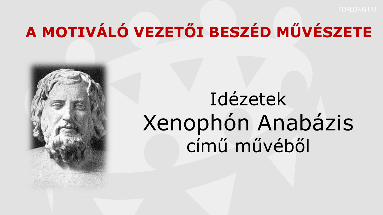 idézetek a hazatérésről A motiváló vezetői beszéd művészete – Athéni Xenophón |