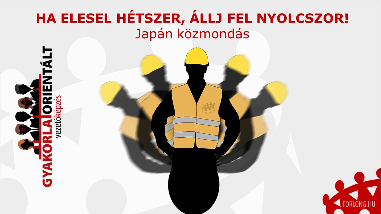 Mentális erő - Japán közmondás - vezetői hozzáállás